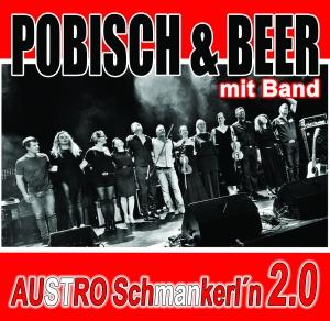 """Pobisch & Beer mit Band – AUSTRO""""Schmankerln"""" 2.0 @ Orpheum Wien"""